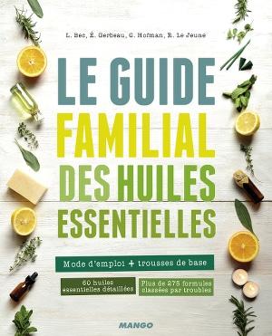 guide familial des huiles essentielles