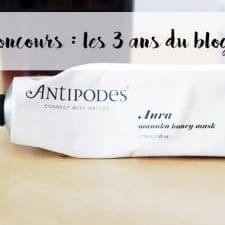 Le blog a 3 ans #1 : Gagne ton produit Antipodes ! (Concours)