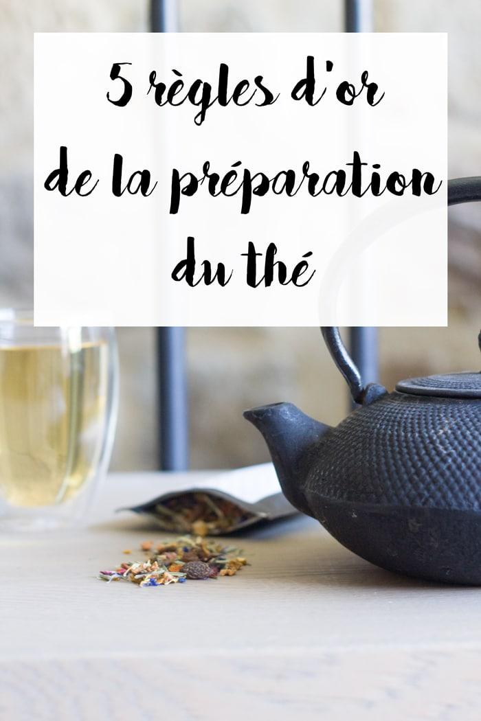 5 règles d'or de la préparation du thé