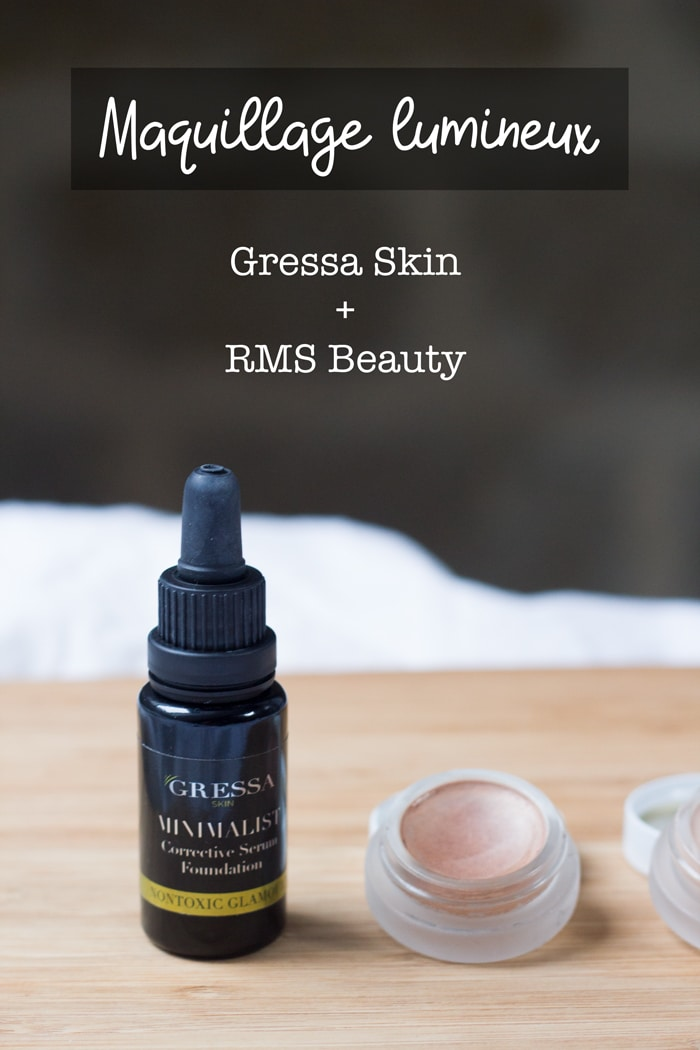 maquillage lumineux avec gressa skin et rms beauty
