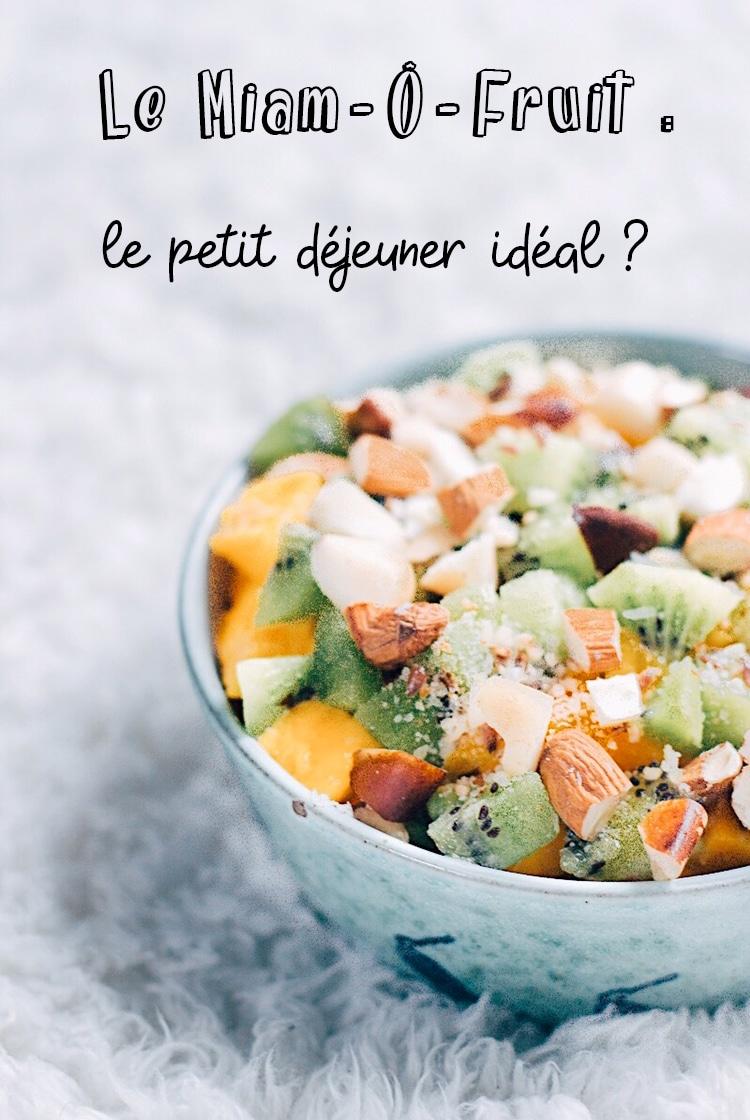 miam-ô-fruit : repas santé préconisé par les naturopathes