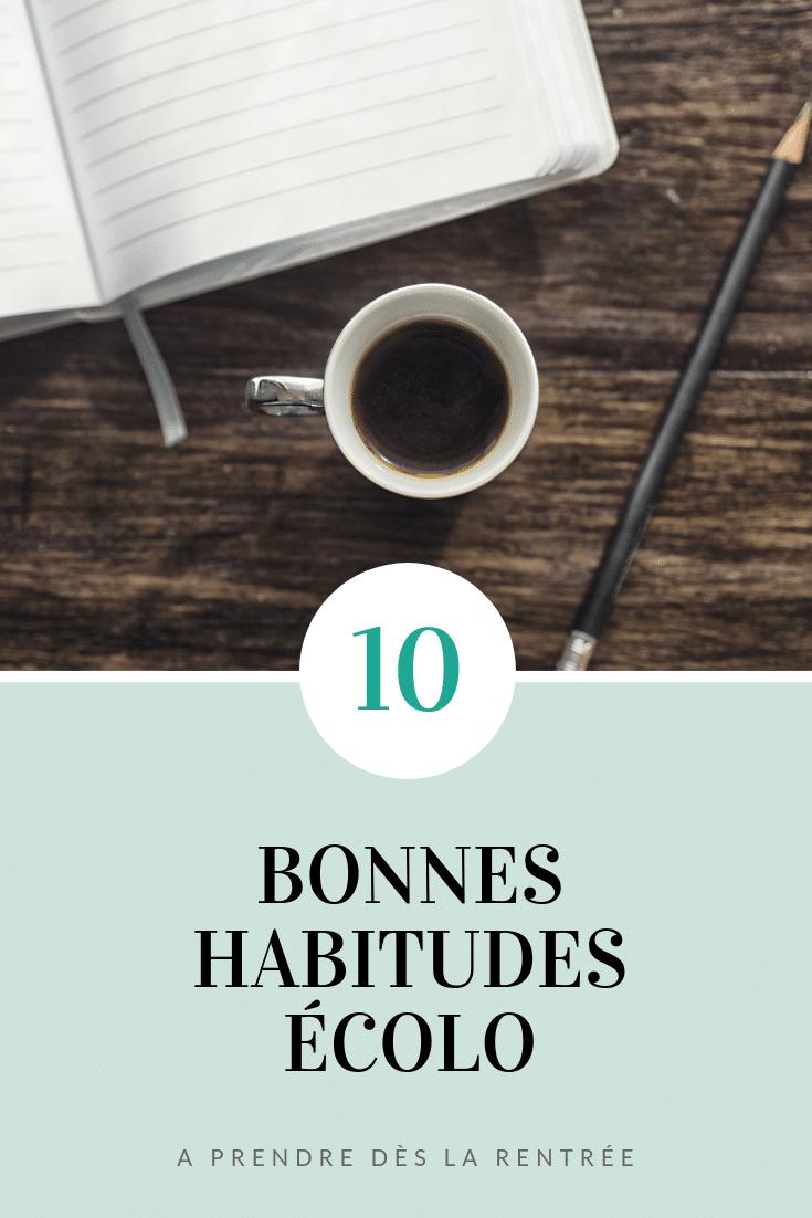 10 bonnes habitudes écolo pour la rentrée
