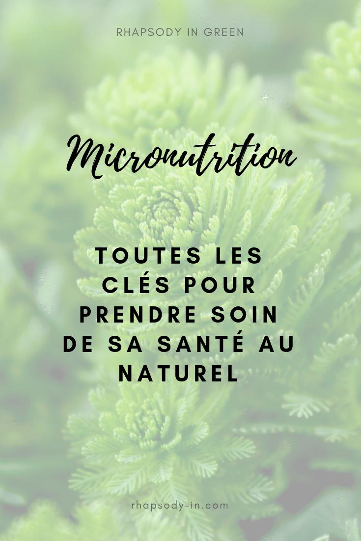 découvrir et comprendre la micronutrition : les clés pour être en bonne santé au naturel